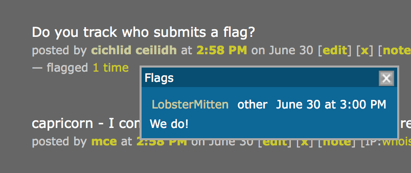 screenshot of mod inline flag view, with note expanded - shows LobsterMitten has flagged the comment saying Do you track who submits a flag and added a note saying We do