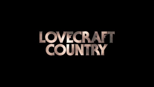 Series poster with the words Lovecraft Country on black background